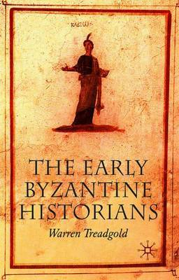 The Early Byzantine Historians by Warren T. Treadgold image