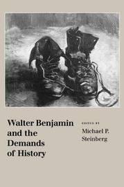 Walter Benjamin and the Demands of History image
