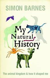 My Natural History by Simon Barnes image