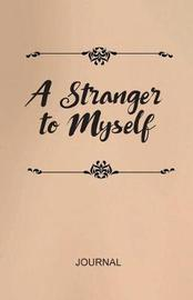 A Stranger to Myself Journal by Kelly Cain image