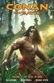 Conan The Slayer Volume 2 by Cullen Bunn