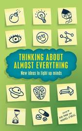 Thinking About Almost Everything by Ash Amin