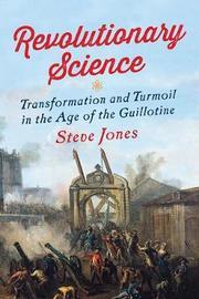 Revolutionary Science by Steve Jones
