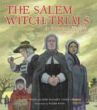 The Salem Witch Trials by Jane Yolen