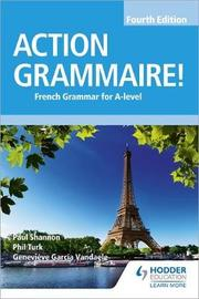 Action Grammaire! Fourth Edition by Phil Turk