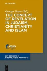 The Concept of Revelation in Judaism, Christianity and Islam