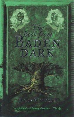 The Book from Baden Dark (Book of Lies #3) by James Moloney image