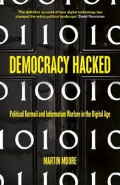 Democracy Hacked by Martin Moore