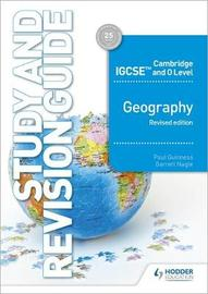 Cambridge IGCSE and O Level Geography Study and Revision Guide revised edition by Paul Guinness