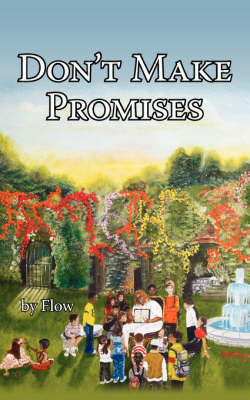 Don't Make Promises by Flow image