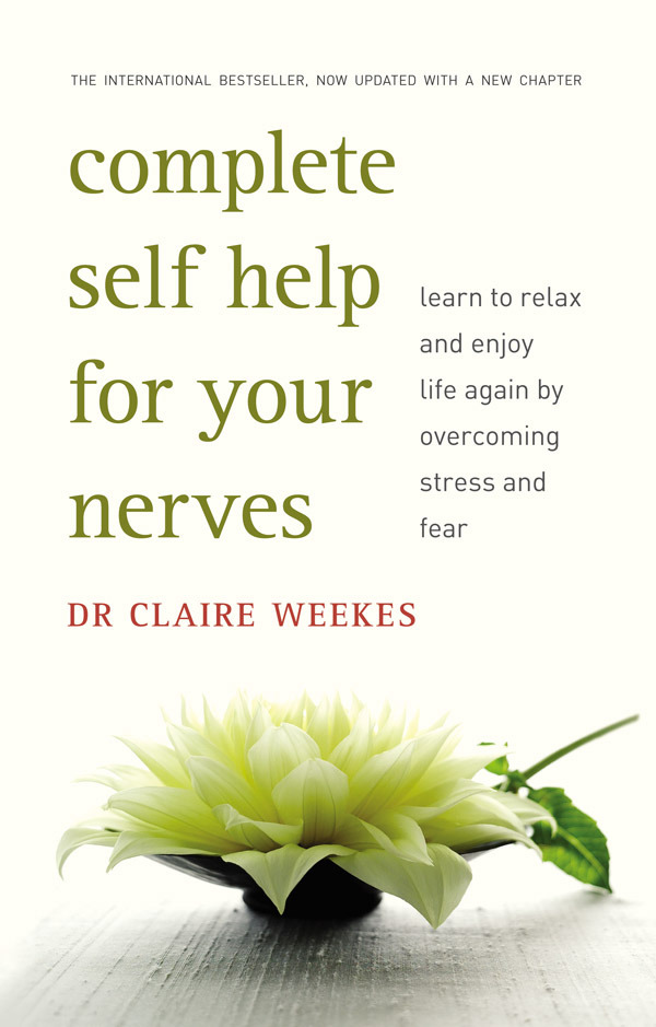 Complete Self Help For Your Nerves by Claire Weekes image
