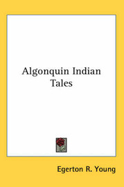 Algonquin Indian Tales image