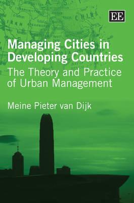 Managing Cities in Developing Countries by Meine Pieter van Dijk image