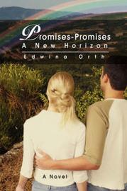Promises-Promises: A New Horizon by Edwina Orth