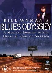 Bill Wyman's Blues Odyssey on DVD