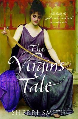 The Virgin's Tale by Sherri Smith