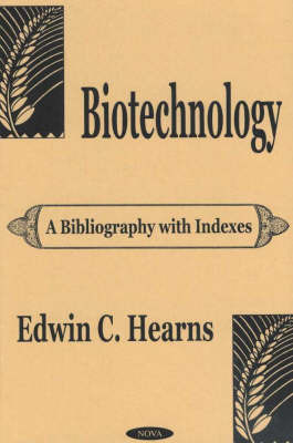Biotechnology by Edwin C. Hearns