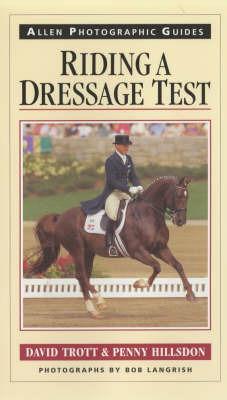 Riding a Dressage Test by David Trott