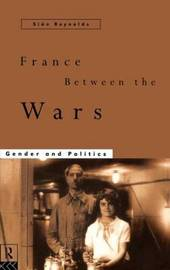 France Between the Wars by Sian Reynolds image