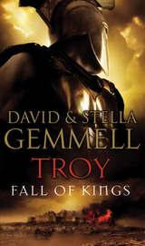 Troy #3: Fall of Kings by Stella Gemmell