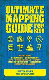 Ultimate Guide To Mapping by Justin Miles