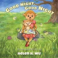 Good Night, Good Night by Helen H Wu image