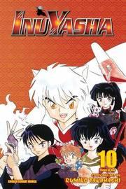 Inuyasha, Vol. 10 (VIZBIG Edition) by Rumiko Takahashi
