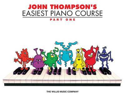 John Thompson's Easiest Piano Course - Part 1 (Book Only) by John Thompson image