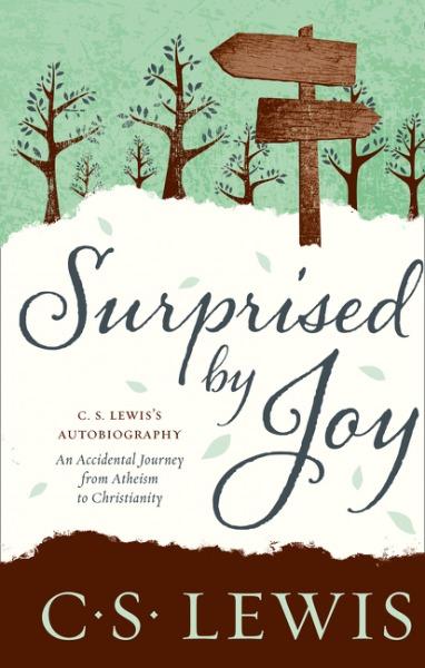 Surprised by Joy by C.S Lewis