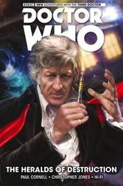 Doctor Who: The Third Doctor: Volume 1 by Paul Cornell