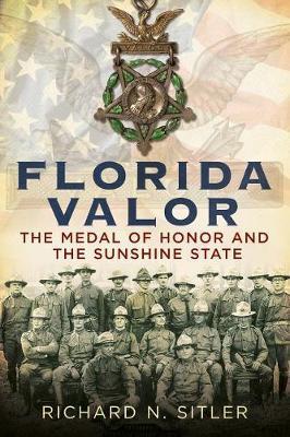 Florida Valor by Richard N Sitler