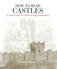 How To Read Castles by Malcolm Hislop