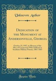 Dedication of the Monument at Andersonville, Georgia by Unknown Author image