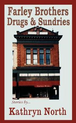 Farley Brothers Drugs & Sundries by Kathryn North