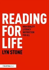 Reading for Life by Lyn Stone