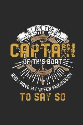 I'm The Captain Of This Boat by Sailing Publishing