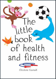 The Little Book of Health and Fitness by Christine Coirault image