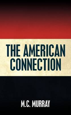 The American Connection by M.C. Murray