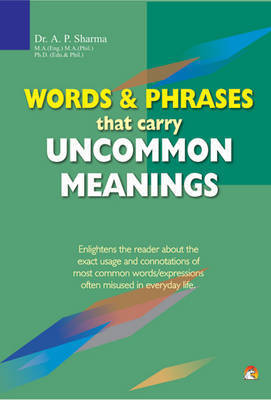 Words and Phrases That Carry Uncommon Meanings