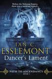 Dancer's Lament by Ian Cameron Esslemont
