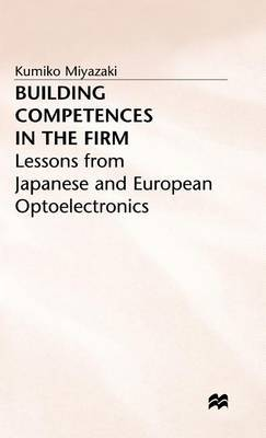 Building Competences in the Firm by Kumiko Miyazaki