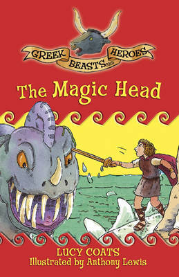 The Magic Head by Lucy Coats image