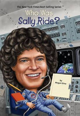 Who Was Sally Ride? by Megan Stine image