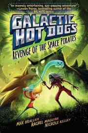 Galactic Hot Dogs 3 by Max Brallier