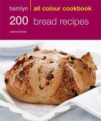 Hamlyn All Colour Cookbook: 200 Bread Recipes by Joanna Farrow