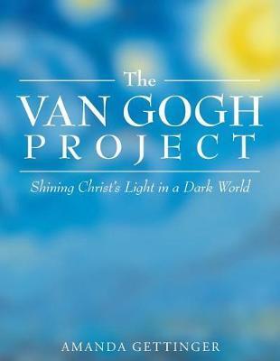 The Van Gogh Project by Amanda Gettinger