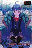 The Isolator, Vol. 1 (light novel) by Reki Kawahara