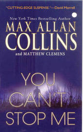 You Can't Stop Me by Max Allan Collins image