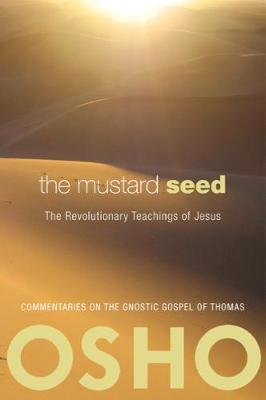 The Mustard Seed by Osho