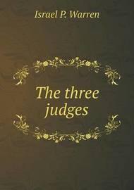 The Three Judges by Israel P Warren